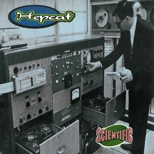 Scientific, Hepcat