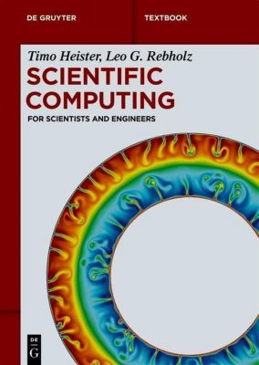 Scientific Computing, Timo Heister, Leo G. Rebholz