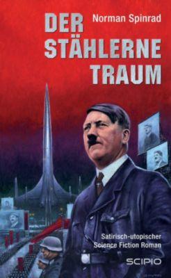 SCIPIO: Der Stählerne Traum, Norman Spinrad