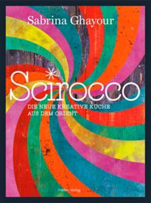 Scirocco - Sabrina Ghayour |