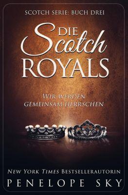 Scotch: Die Scotch Royals, Penelope Sky