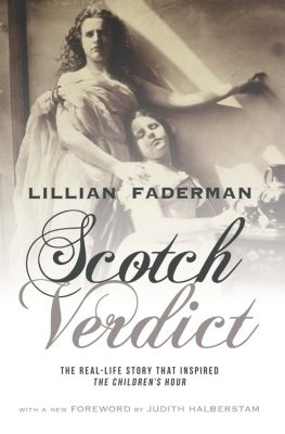 Scotch Verdict, Lillian Faderman