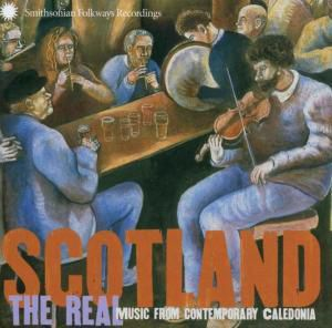 Scotland -Tthe Real Music From Celtic, Diverse Interpreten