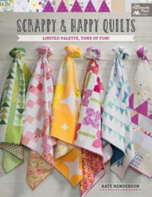 Scrappy and Happy Quilts, Kate Henderson