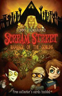 Scream Street 10: Rampage of the Goblins, Tommy Donbavand