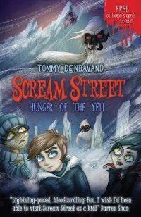 Scream Street 11: Hunger of the Yeti, Tommy Donbavand