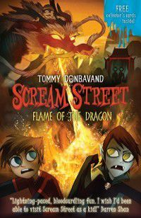 Scream Street 13: Flame of the Dragon, Tommy Donbavand