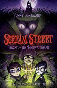 Scream Street 9: Terror of the Nightwatchman, Tommy Donbavand