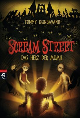 Scream Street - Serie: Scream Street - Das Herz der Mumie, Tommy Donbavand