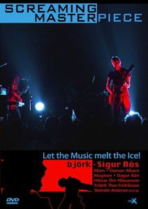 Screaming Masterpiece - Let the Music Melt the Ice!, Ari Alexander Ergis Magnusson