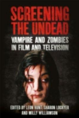 Screening the Undead
