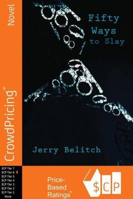 Scribl: Fifty Ways to Slay, Jerry Belitch