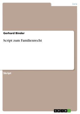 Script zum Familienrecht, Gerhard Binder