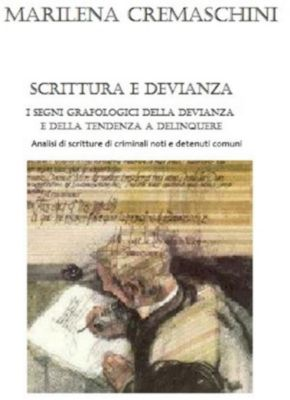 Scrittura e devianza, Marilena Cremaschini