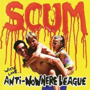 Scum-Deluxe Edition, Anti-nowhere League