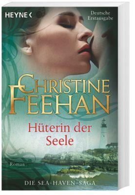 Sea Haven Band 2: Hüterin der Seele, Christine Feehan