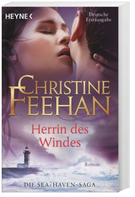 Sea Haven Band 3: Herrin des Windes - Christine Feehan |