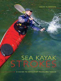 Sea Kayak Strokes, Doug Alderson