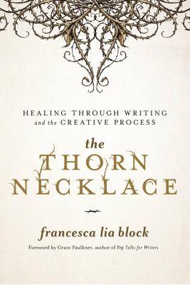 Seal Press: The Thorn Necklace, Francesca Lia Block