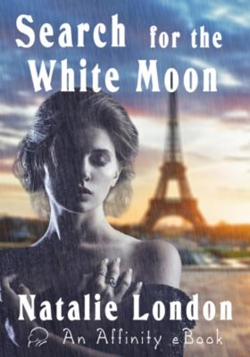 Search for the White Moon, Natalie London