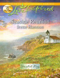 Seaside Reunion (Mills & Boon Love Inspired) (Starfish Bay, Book 1), Irene Hannon