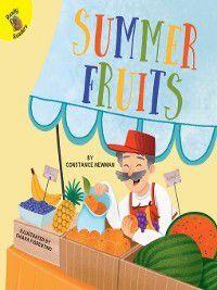 Season Around Me: Summer Fruits, Constance Newman