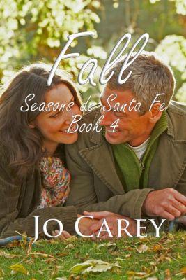 Season de Santa Fe: Fall (Season de Santa Fe, #4), Jo Carey