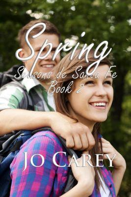 Season de Santa Fe: Spring (Season de Santa Fe, #2), Jo Carey