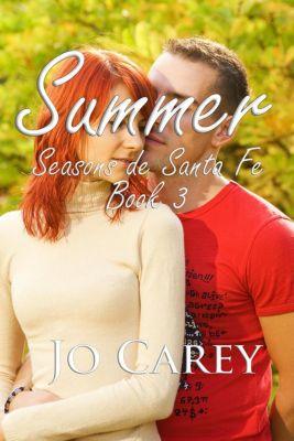 Season de Santa Fe: Summer (Season de Santa Fe, #3), Jo Carey