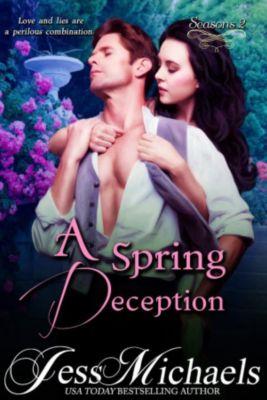 Seasons: A Spring Deception (Seasons, #2), Jess Michaels