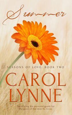 Seasons of Love: Summer, Carol Lynne