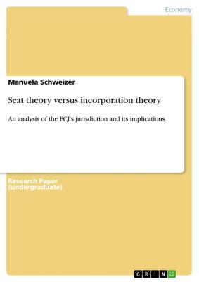 Seat theory versus incorporation theory, Manuela Schweizer