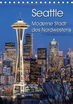 Seattle - Moderne Stadt des Nordwestens (Tischkalender 2019 DIN A5 hoch), Thomas Klinder