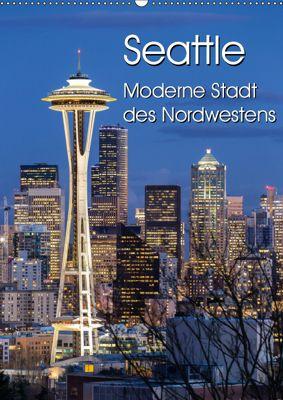 Seattle - Moderne Stadt des Nordwestens (Wandkalender 2019 DIN A2 hoch), Thomas Klinder
