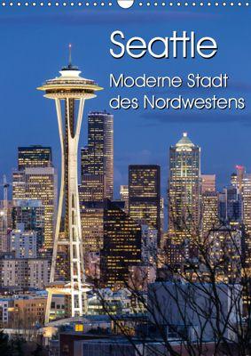 Seattle - Moderne Stadt des Nordwestens (Wandkalender 2019 DIN A3 hoch), Thomas Klinder