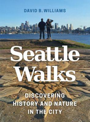 Seattle Walks, David B. Williams