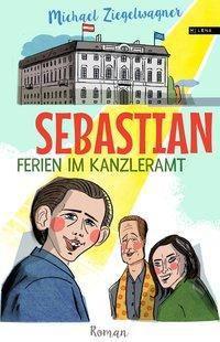 Sebastian - Ferien im Kanzleramt, Michael Ziegelwagner