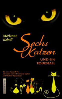 Sechs Katzen und ein Todesfall, Marianne Kaindl