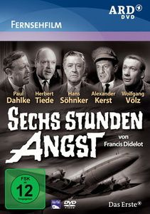 Sechs Stunden Angst, DVD, Francis Didelot