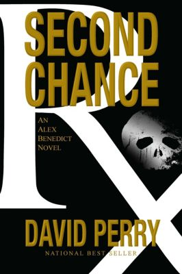 Second Chance: An Alex Benedict Novel, David Perry