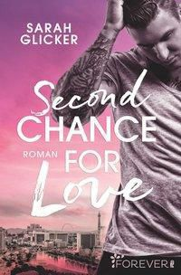 Second Chance for Love, Sarah Glicker