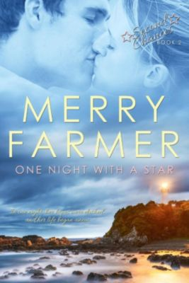 Second Chances: One Night with a Star (Second Chances, #2), Merry Farmer