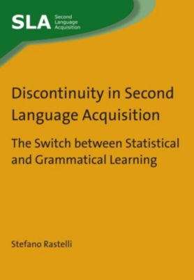 Second Language Acquisition: Discontinuity in Second Language Acquisition, Stefano Rastelli