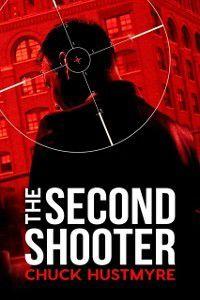 Second Shooter, Chuck Hustmyre