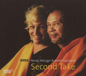 Second Take, Nicole & Copeland,Keith Metzger