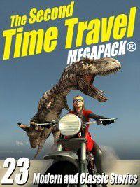 Second Time Travel MEGAPACK (R), Robert J. Sawyer, Kristine Kathryn Rusch