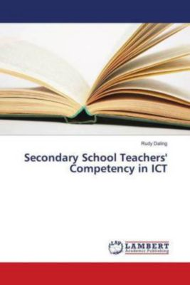 Secondary School Teachers' Competency in ICT, Rudy Daling