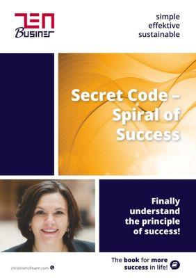 Secret Code - Spiral of Success, Christine Hofmann