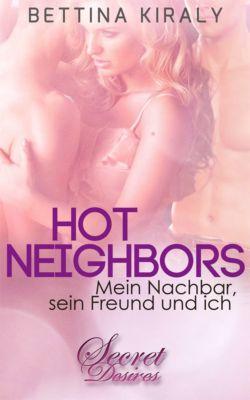 Secret Desires: Hot Neighbors (Erotik), Bettina Kiraly