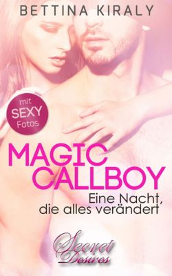 Secret Desires: Magic Callboy (Erotik), Bettina Kiraly